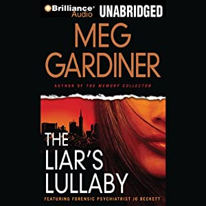 The Liar's Lullaby: Jo Beckett, Book 3 | [Meg Gardiner]