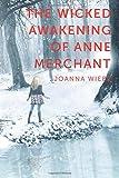 The Wicked Awakening of Anne Merchant (V Trilogy)