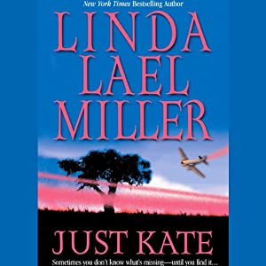 Just Kate | [Linda Lael Miller]