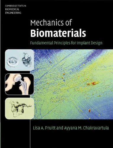 Mechanics of Biomaterials: Fundamental Principles for...
