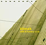 echange, troc klimek - milk & honey
