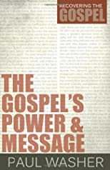 The Gospel&#39;s Power and Message