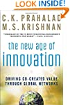 The New Age of Innovation: Driving Co...