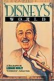 Disney's World: A Biography (0812885147) by Mosley, Leonard