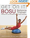 Get On It!: BOSU Balance Trainer Work...