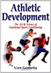 Athletic Development: The Art &amp; Scien...