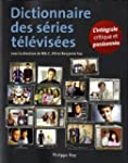 Dictionnaire des s�ries t�l�vis�es