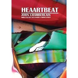 Heaartbeat: John Chamberlain