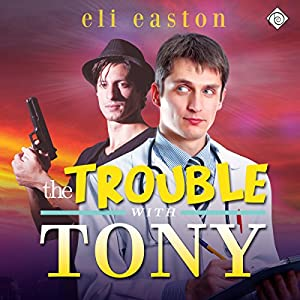 The Trouble With Tony Audiobook
