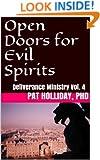 Open Doors for Evil Spirits (Deliverance Ministry Book 4)