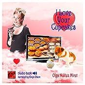 I Love Your Cupcakes | [Olga Núñez Miret]