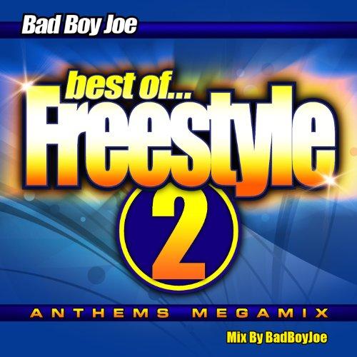 Badboyjoe's Best of Freestyle Megamix 2