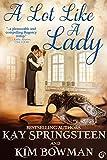 A Lot Like A Lady (English Edition)
