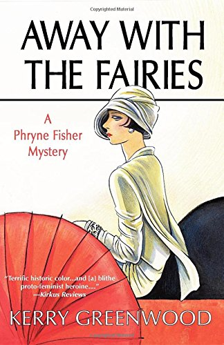 Away With the Fairies (Phryne Fisher Mysteries)