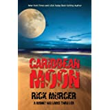 Caribbean Moon (A Manny Williams Thriller, Book One) ~ Rick Murcer