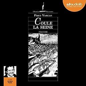 Coule la Seine (Commissaire Adamsberg 4) | Livre audio