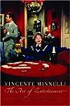 Vincente Minelli: The Art of Entertai...