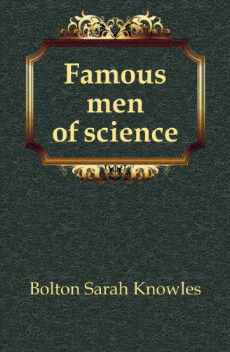Famous Men of Science