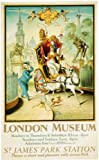 London Underground Poster The London Museum St. James' Park Station - On Silk Paper A4 Size