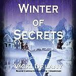 Winter of Secrets | Vicki Delany