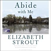 Abide with Me | [Elizabeth Strout]