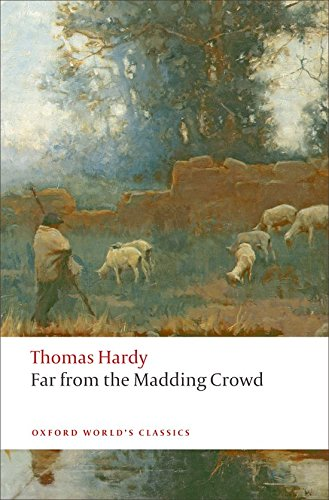Far from the Madding Crowd (Oxford World's Classics)