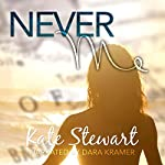 Never Me | Kate Stewart