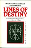 img - for Lines of Destiny: How to Read Faces and Hands the Chinese Way book / textbook / text book