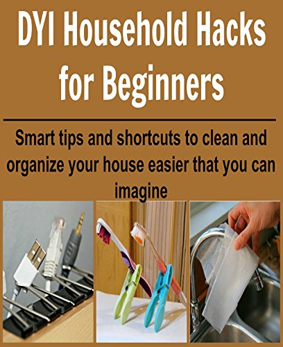 Download diy household hacks for beginners smart tips for Organize cleaning your house