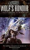 Wolf's Honour (Warhammer 40,000: Space Wolf)