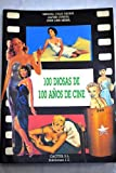 img - for 100 Diosas de 100 Aos de Cine (Spanish Edition) book / textbook / text book