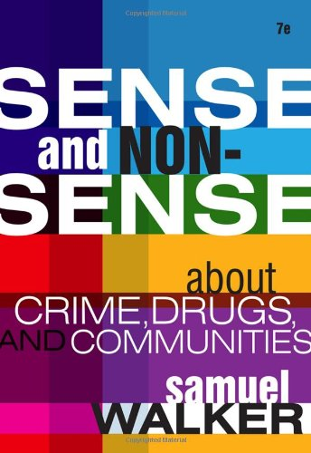 Sense and Nonsense About Crime, Drugs, and Communities: A...
