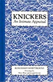 img - for Knickers: An Intimate Appraisal by Rosemary Hawthorne (1991-10-01) book / textbook / text book