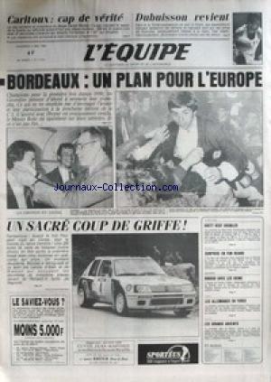 EQUIPE (L') [No 11813] du 04/05/1984 - CARITOUX- DUBUISSON REVIENT - BORDEAUX - EUROPE - ROHR - OVETT - ATHLETISME - BATEAUX - FUN BOARD - ESCRIME - RIBOUD - JUDO - RUGBY. en ligne
