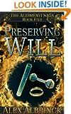 Preserving Will (The Aliomenti Saga - Book 5)