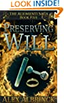 Preserving Will (The Aliomenti Saga -...