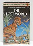 The Lost World: Being an Account of the Recent Amazing Adventures of Professor E. Challenger... (Puffin Classics) (0140350136) by Doyle, Arthur Conan
