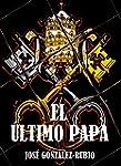 El �ltimo Papa