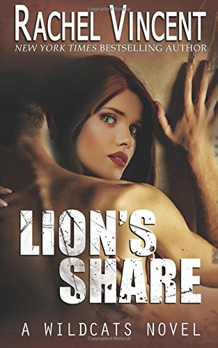 Lion's Share: Volume 1 (Wildcats)