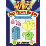 Doctor Who Pattern Bookby Joy Gammon