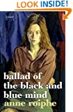 Ballad of the Black and Blue Mind: A Novel