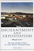 By William De Buys - Enchantment and…