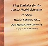 img - for Vital Statistics for the Public Health Educator 3rd Edition book / textbook / text book