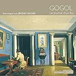 Le Journal d'un fou   Nicolas Gogol