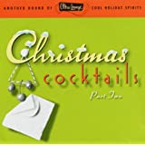 Ultra-Lounge: Christmas Cocktails, Part Two ~ Various Artists