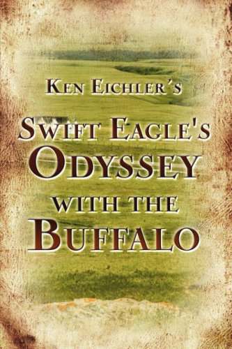 Swift Eagle's Odyssey with the Buffalo