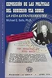 img - for Exposici n de las Pol ticas del Gobierno USA sobre la Vida Extraterrestre: Los Retos De La Exopol tica (Spanish Edition) book / textbook / text book