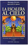 La Escalera Al Cielo/ The Stairway to Heaven (The Earth Chronicles, 2) (Spanish Edition)