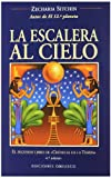 La Escalera Al Cielo/ The Stairway to Heaven (The Earth Chronicles, 2) (Spanish Edition) (8477208964) by Sitchin, Zecharia