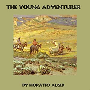 The Young Adventurer | [Horatio Alger]